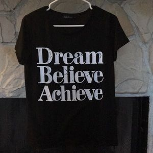 Tops - Scoop Neck Dream Believe Achieve Shirt